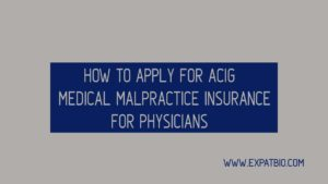 How To Apply For Acig Medical Malpractice Insurance For Physicians