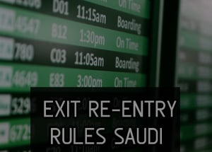 Exit Re Entry Visa Issuance And Cancellation Rules In Saudi