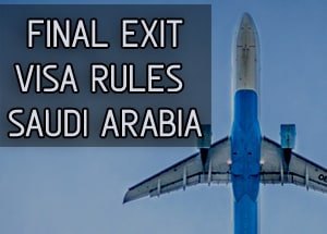 Final Exit Visa Issuance And Cancellation Rules in Saudi
