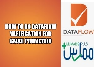 How to do dataflow ksa verification for Saudi Prometric exam 2020