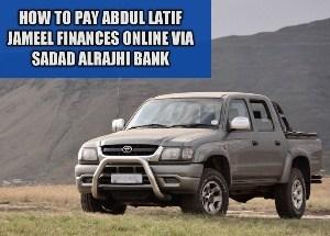 How to pay Abdul Latif Jameel finances online via Sadad Alrajhi Bank