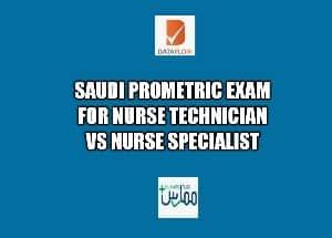 Saudi Prometric exam for nurses: Nurse technician vs Nurse specialist