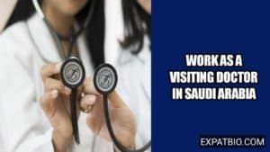 How to work as a visitor healthcare practitioner in Saudi Arabia