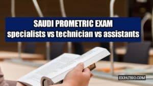 Saudi prometric exam:specialists vs technicians vs assistants