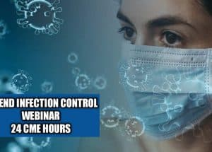 Attend Infection Control Webinar For Health Practitioners To Get Free Cme Hours